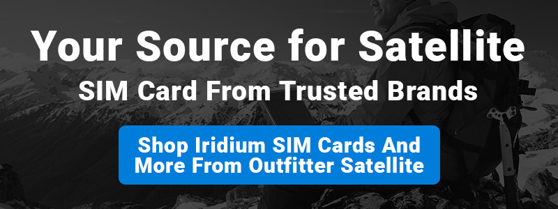 Satellite SIM Cards: Learn More About Iridium SIM Cards And Other Brands