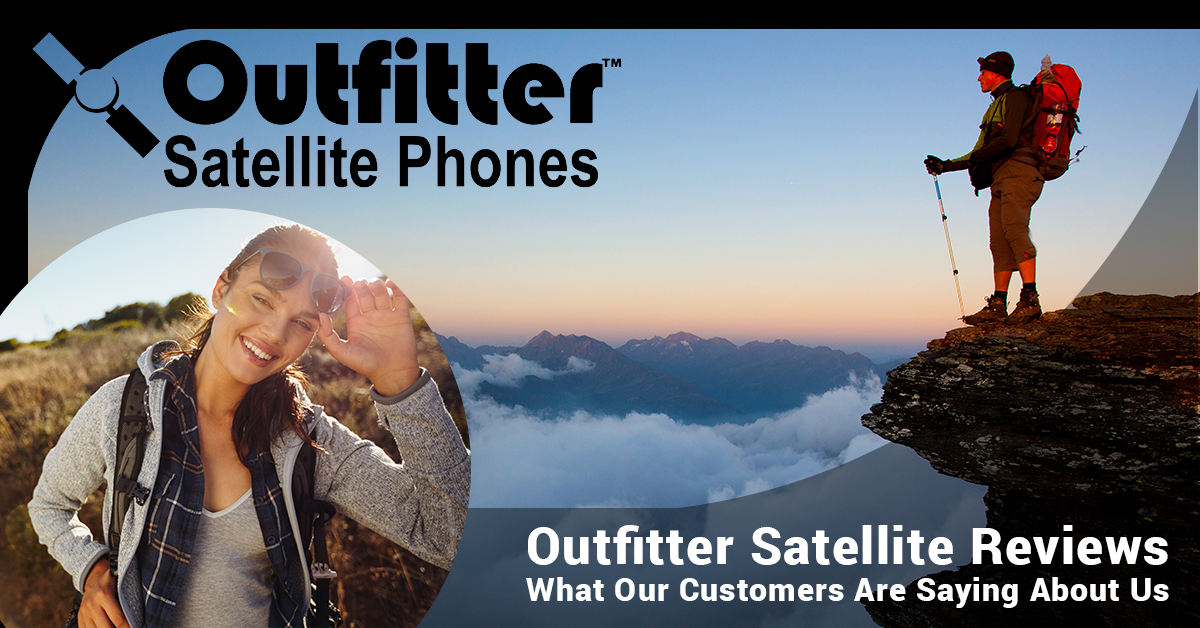 Outfitter Satellite Reviews - What Our Customers Are Saying About Us